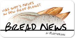 Bread News - News from the Bread Baking Blogosphere