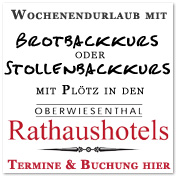 Brotbackkurse mit Plötz in den Rathaushotels Oberwiesenthal