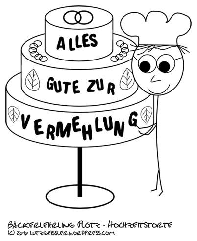 Bäckerlehrling Plötz und seine erste Hochzeitstorte