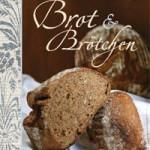 """Rezension: """"Brot & Brötchen"""" von Helene Weinold-Leipold"""