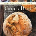 """Rezension: """"Gutes Brot"""" von Roswitha Huber"""