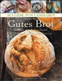 """""""Gutes Brot"""" von Roswitha Huber"""