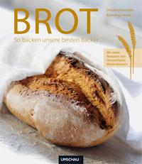 """""""Brot: So backen unsere besten Bäcker"""" von Christine Schroeder und Björn Kray Iversen"""