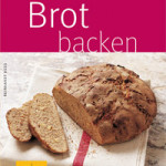 "Rezension: ""Brot backen"" von Reinhardt Hess"