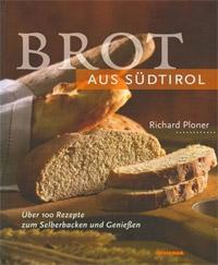 """""""Brot aus Südtirol"""" von Richard Ploner"""