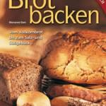 """Rezension: """"Brotbacken: Vom Vollkornbrot bis zum Salz- und Süßgebäck …"""" von Marianne Dam"""