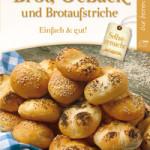 """Rezension: """"Brot, Gebäck und Brotaufstriche: Einfach & gut"""""""