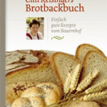 """Rezension: """"Cilli Reisingers Brotbackbuch"""" und """"Cilli Reisingers Brotaufstriche"""""""