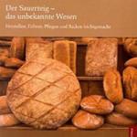 """Rezension: """"Der Sauerteig – das unbekannte Wesen"""" von Martin Pöt Stoldt"""