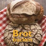 """Rezension: """"Brot backen"""" von Eric Treuille und Ursula Ferrigno"""