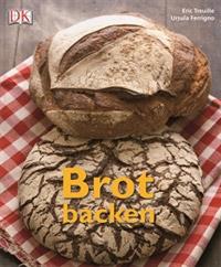 """""""Brot backen"""" von Eric Treuille und Ursula Ferrigno"""