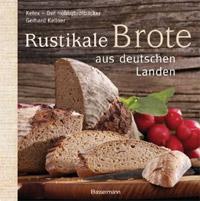 """""""Rustikale Brote aus deutschen Landen"""" von Gerhard Kellner"""