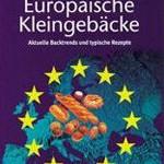 Rezension: Europäische Kleingebäcke von Hans Huber