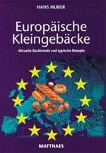 Europäische Kleingebäcke von Hans Huber