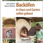 """Rezension: """"Backöfen in Haus und Garten selbst gebaut"""" von Jana Spitzer und Reiner Dittrich"""