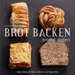 """Rezension: """"Brot backen einmal anders"""" von Eva Maria Lipp und Eva Schiefer"""