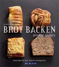 """""""Brot backen einmal anders"""" von Eva Maria Lipp und Eva Schiefer"""