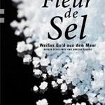 "Rezension: ""Fleur de Sel"" von Rainer Schillings und Ansgar Pudenz"