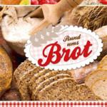 """Rezension: """"Rund ums Brot"""" – Sonderausgabe der Heilbronner Stimme"""