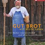 """Rezension: """"Gut Brot will Weile haben"""" von Günther Weber und Dieter Ott"""