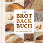 """Rezension: """"Das Brotbackbuch"""" von Lutz Geißler"""