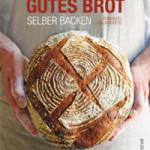"Rezension: ""Gutes Brot selber backen"" von Emmanuel Hadjiandreou"