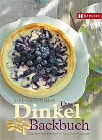 """""""Das Dinkel-Backbuch"""" von Judith Gmür-Stalder"""