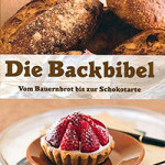 "Rezension: ""Die Backbibel"" von Paul Allam und David McGuinness"