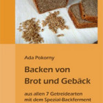 """Rezension: """"Backen von Brot und Gebäck"""" von Ada Pokorny"""