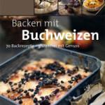 """Rezension: """"Backen mit Buchweizen"""" von Modesta Bersin"""