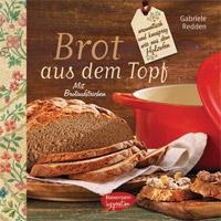 """""""Brot aus dem Topf"""" von Gabriele Redden"""