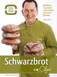 """""""Schwarzbrot vom Ofner"""" von Christian Ofner"""
