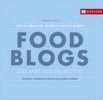 """""""Foodblogs und ihre besten Rezepte"""" von Ariane Bille"""