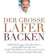 """""""Der große Lafer Backen"""" von Johann Lafer"""