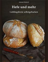 """""""Hefe und mehr"""" von Stefanie Herberth"""