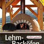 """Rezension: """"Lehmbacköfen selbst gebaut"""" von Kiko Denzer und Hannah Field"""