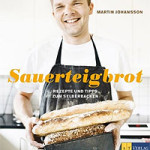 """Rezension: """"Sauerteigbrot"""" von Martin Johansson"""