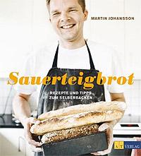 """""""Sauerteigbrot"""" von Martin Johansson"""