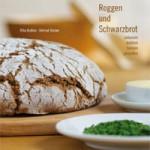 """Rezension: """"Roggen und Schwarzbrot"""" von Rita Kichler und Helmut Reiner"""