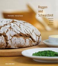 """""""Roggen und Schwarzbrot"""" von Rita Kichler und Helmut Reiner"""