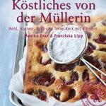 """Interview mit Monika Drax zum Buch """"Köstliches von der Müllerin"""""""
