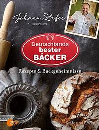 """""""Deutschlands bester Bäcker"""" präsentiert von Johann Lafer"""