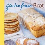 """Rezension: """"Glutenfreies Brot"""" von Jessica Frej und Maria Blohm"""