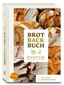 Brotbackbuch Nr. 2 - ab April 2015 erhältlich