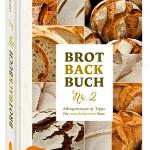 Das Brotbackbuch Nr. 2 ist da.