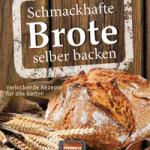 """Rezension: """"Schmackhafte Brote selber backen"""""""