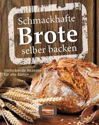 """""""Schmackhafte Brote selber backen"""""""