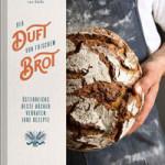 """Rezension: """"Der Duft von frischem Brot"""" von Barbara van Melle"""