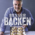 "Rezension: ""Besser backen"" von Paul Hollywood"