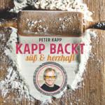 """Rezension: """"Kapp backt süß und herzhaft"""" von Peter Kapp"""